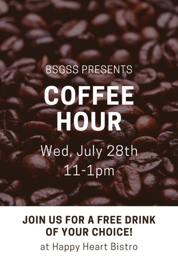 BSGSS Coffee Hour 07/28