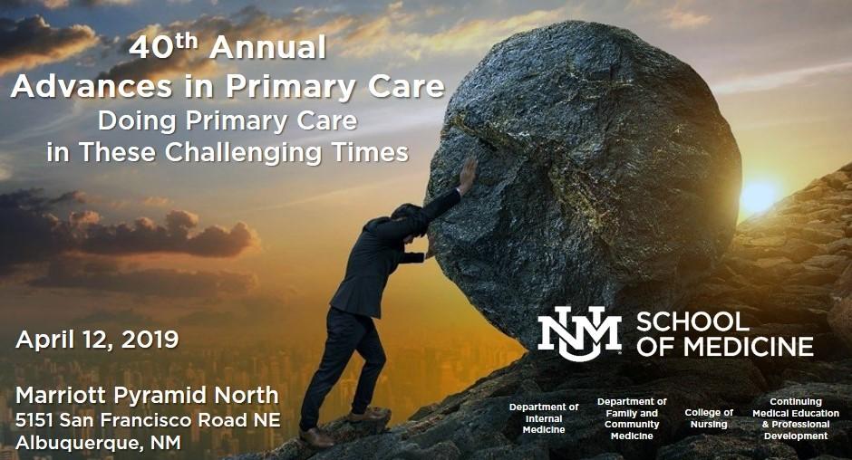 40th Annual Advances in Primary Care: Doing Primary Care ...